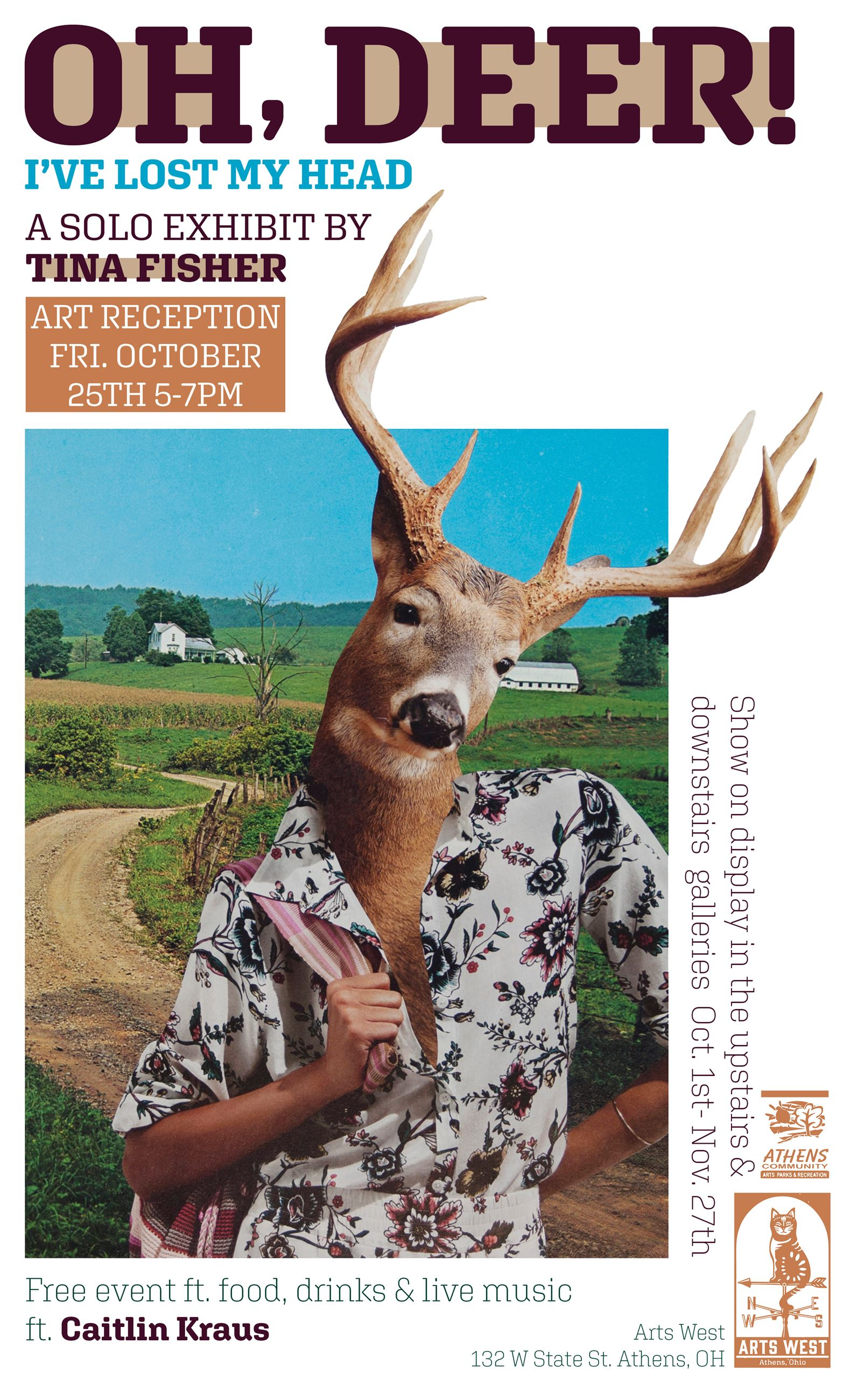 Tina Fisher - Oh, Deer - Art Opening