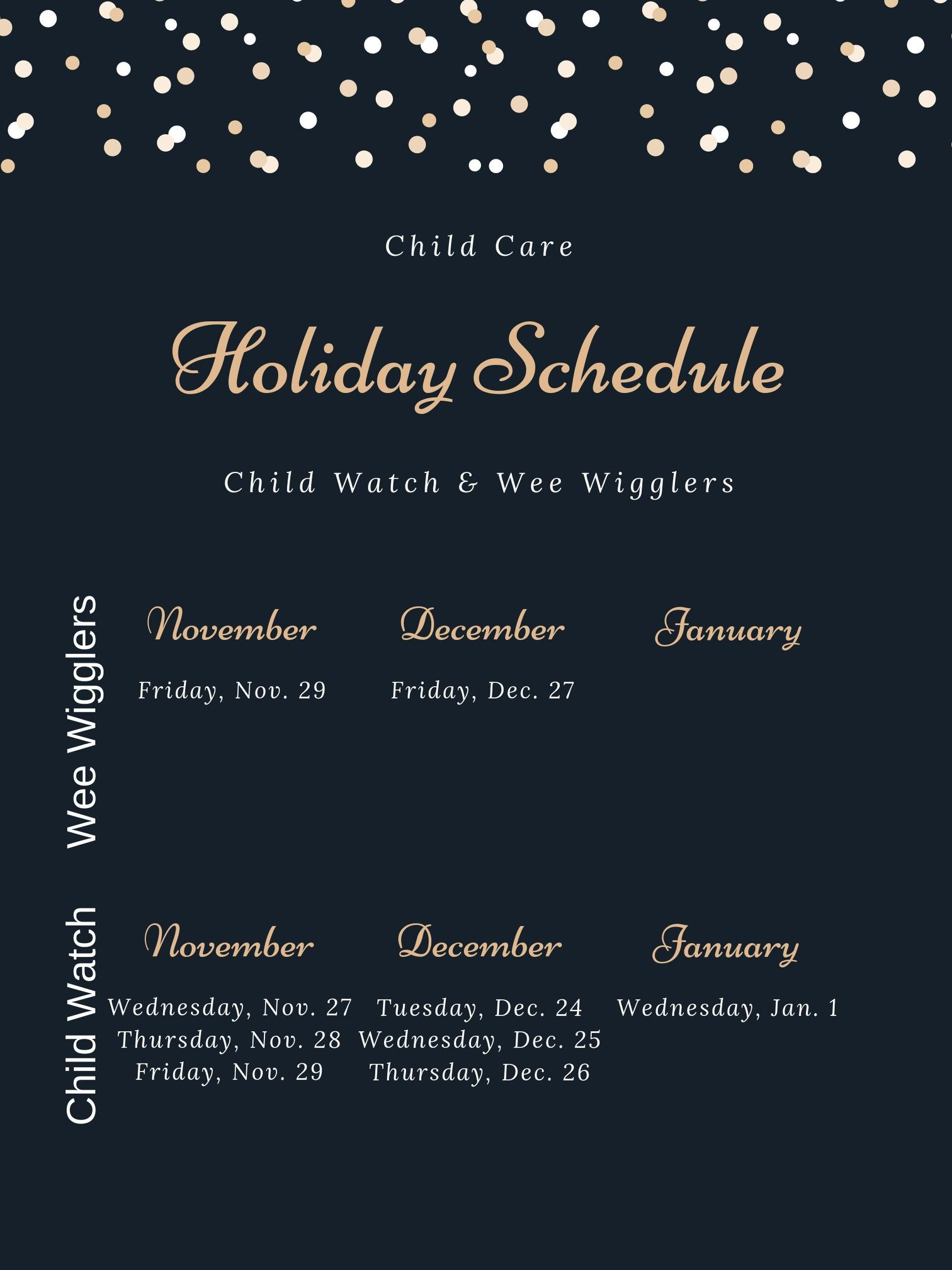 Childwatch and Wee wigglers holiday schedule 2019